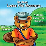 Bo Bear Loses His Manners