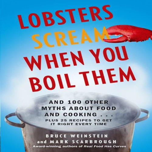 Lobsters Scream When You Boil Them audiobook cover art