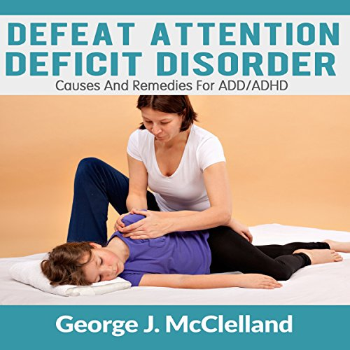Defeat Attention Deficit Disorder audiobook cover art
