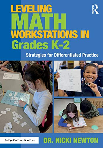 Leveling Math Workstations in Grades K–2: Strategies for Differentiated Practice