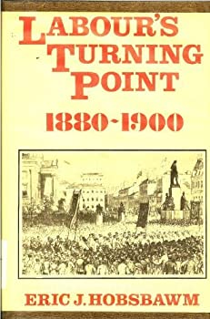 Labour's Turning Point, 1880-1900: Extracts from Contemporary Sources 0901759554 Book Cover