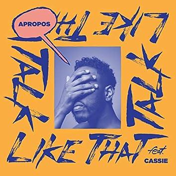 Talk Like That (Cassie Version) [feat. Cassie]