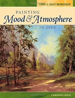 Land and Light Workshop - Painting Mood and Atmosphere in Oils (Land & Light Workshop)