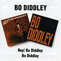 Hey! Bo Diddley / Bo Diddley by Bo Diddley (2002-07-25)