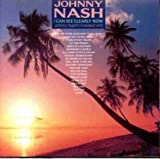 Songtexte von Johnny Nash - I Can See Clearly Now: Johnny Nash's Greatest Hits