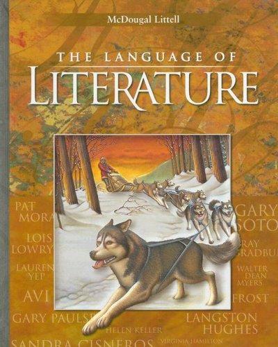 McDougal Littell Language of Literature: Student Edition Grade 6 2006
