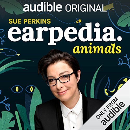 Sue Perkins Earpedia: Animals cover art