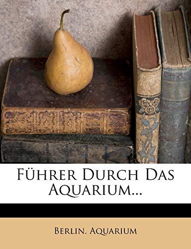 Aquarium, B: Führer Durch Das Aquarium...