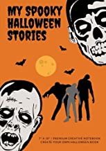 My Spooky Halloween Stories: Create Your Own Halloween Book, 100 Pages, Jack O'Lantern Orange (Campfire Stories) (Volume 8)
