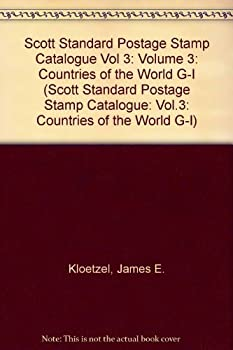 Scott Standard Postage Stamp Catalogue Vol 3: Volume 3: Countries of the World G-I 0894873539 Book Cover
