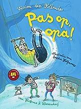 Pas op, opa!: Veilig leren lezen voor leerlingen van de basisschool groep 4 - AVI-M4