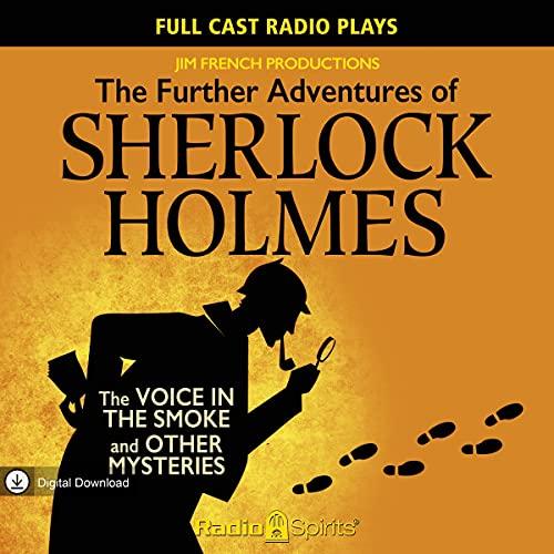Further Adventures of Sherlock Holmes Audiobook By Original Radio Broadcast cover art