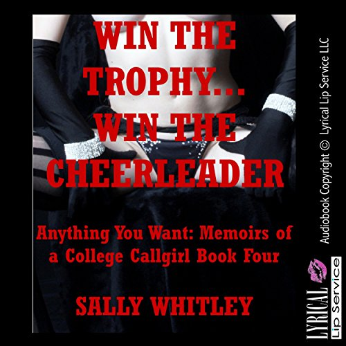 Win the Trophy, Win the Cheerleader: An Anal Sex Gangbang Erotica Story audiobook cover art