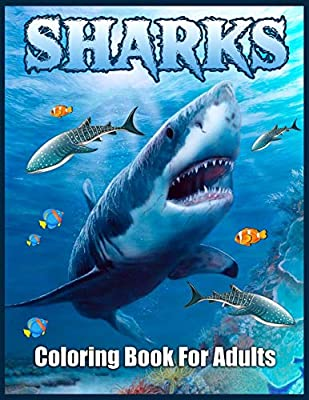 Sharks Coloring Book for Adults: Stress-Relief Coloring Book For Grown-ups (Dover Nature Coloring Book)