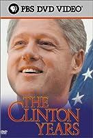 Clinton Years [DVD]