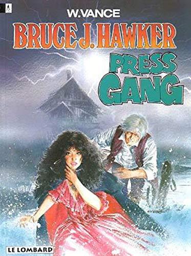 Bruce J. Hawker - tome 3 - Press gang