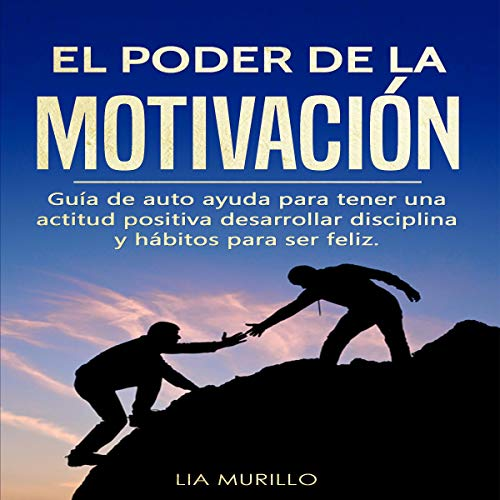Couverture de El Poder de la Motivación [The Power of Motivation]
