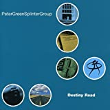 Songtexte von Peter Green Splinter Group - Destiny Road