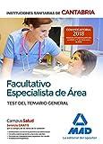 Facultativo Especialista de Área de las Instituciones Sanitarias de Cantabria. Test del temario general