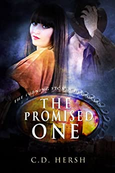The Promised One (The Turning Stone Chronicles Book 1) by [C. D. Hersh]