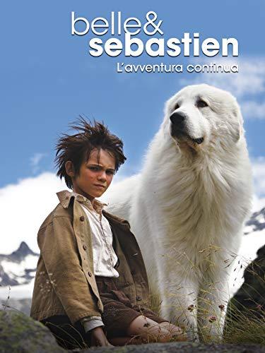 Belle and Sebastien: L'avventura continua