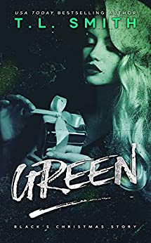 Green (Black's Christmas) by [T.L. Smith]