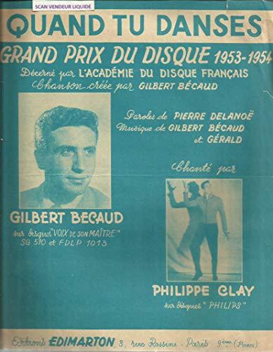 Quand tu danses - Chanté par Gilbert Bécaud - Philippe Clay
