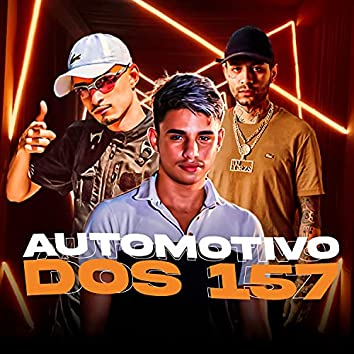 Automotivo dos 157 (feat. DJ Thiago Mendes)