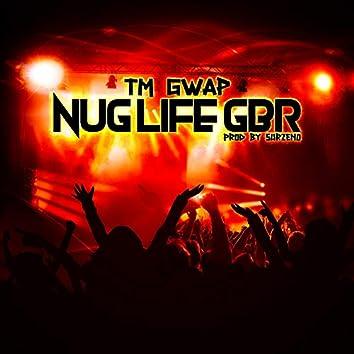 Nug Life GBR