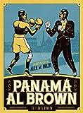 Panamá Al Brown (NOVELA GRAFICA)
