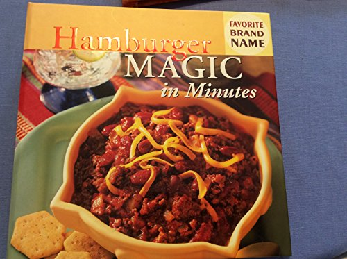 Hamburger Magic in Minutes -- Favorite Brand Name [Hardcover] by