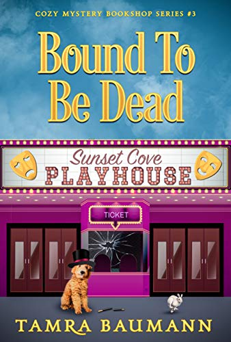 Bound To Be Dead: Cozy Mystery Bookshop Series Book 3 by [Tamra Baumann]