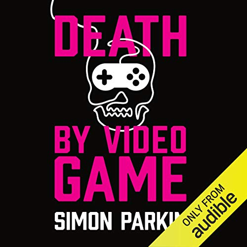Death by Video Game audiobook cover art