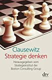 Clausewitz: Strategie Denken - Christopher Bassford