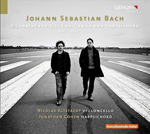 Johann Sebastian Bach: 3 Sonaten für Viola da Gamba & Cembalo BWV 1027-1029