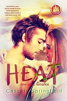Heat (Wildfire Romance Book 2) by [Cassidy Springfield]