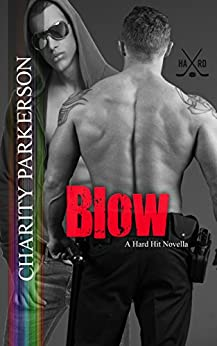Blow (Hard Hit Book 2) by [Charity Parkerson]
