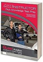 Gleim Flight / Ground Instructor Knowledge Test 2020 Edition | GLEIM FIGI-20