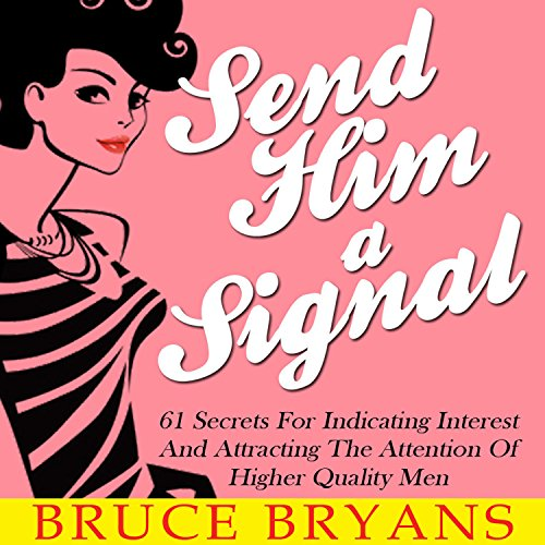 Send Him a Signal audiobook cover art