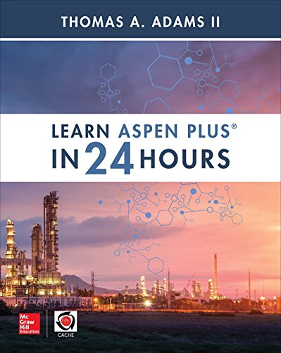 Learn Aspen Plus in 24 Hours (English Edition)