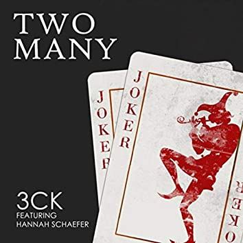 Two Many (feat. Hannah Schaefer)