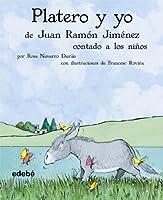 Platero y yo/ Platero and I: Contado a Los Niños/ Told to the Children (Clásicos contado a los niños/ Classics Told to the Children)