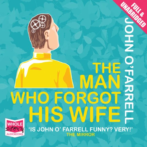 The Man Who Forgot His Wife audiobook cover art