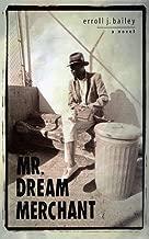 Mr. Dream Merchant: A Novel