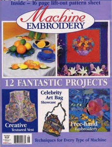 Machine Embroidery Magazine, Vol. 6 No. 5