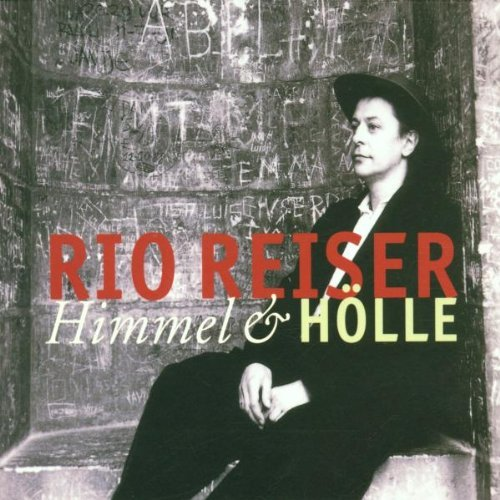 Himmel & Hoelle by Rio Reiser (2002-01-28)