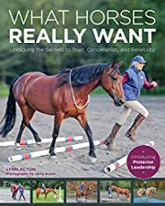 Image of What Horses Really Want:. Brand catalog list of Trafalgar Square Books.