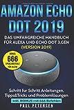 Das umfangreiche Handbuch für Alexa und Echo Dot 3.Gen.