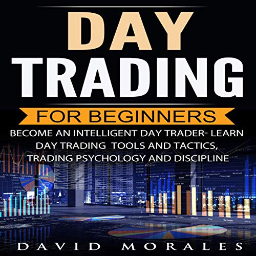 Day Trading for Beginners- Become an Intelligent Day Trader audiobook cover art