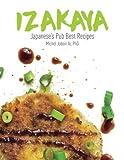 Izakaya: Japanese's Pub Best Recipes